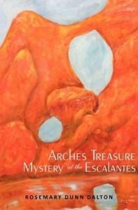 Arches Treasure/Mystery at the Escalantes Cover