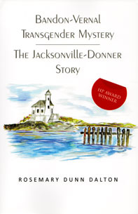 Bandon-Vernal Transgender Mystery The Jacksonville Donner Story Book Cover