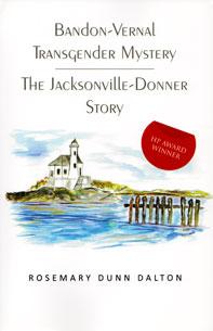 Bandon-Vernal Transgender Mystery The Jacksonville Donner Story Book Cover